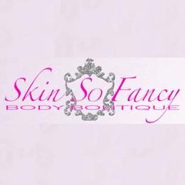 Skin So Fancy
